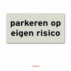 Parkeren op eigen risico